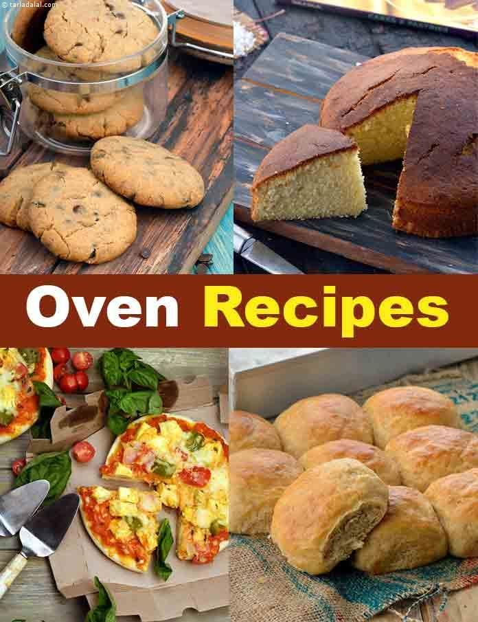 Oven Recipes Oven Vegetarian Recipes Tarladalal Com Oven Recipes Recipes Baked Dishes