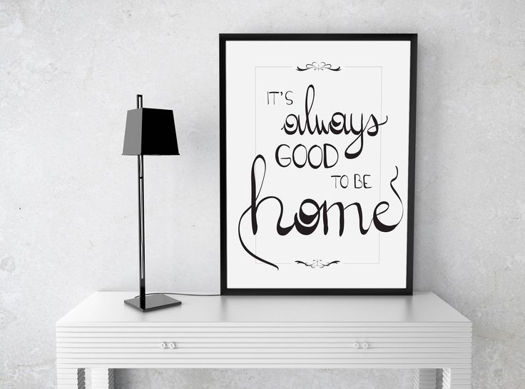 Printable quote, inspirational print, instant download, hand lettering, It's Always Good To Be Home, black and white di VersusPrints su Etsy