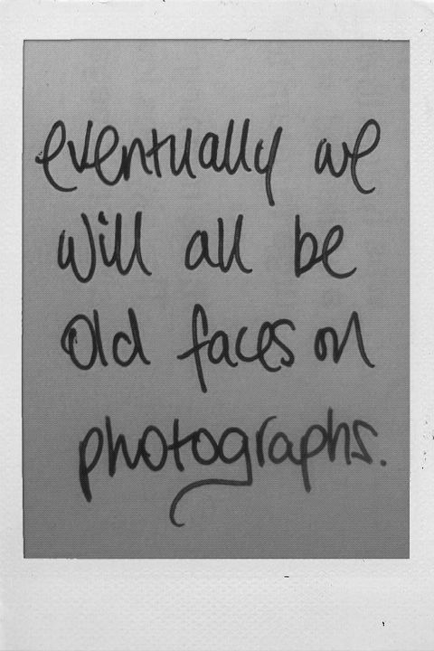think about it -  But take as many photographs as you can, remember those memories, those special moments, those memories that a photograph can rekindle in the future