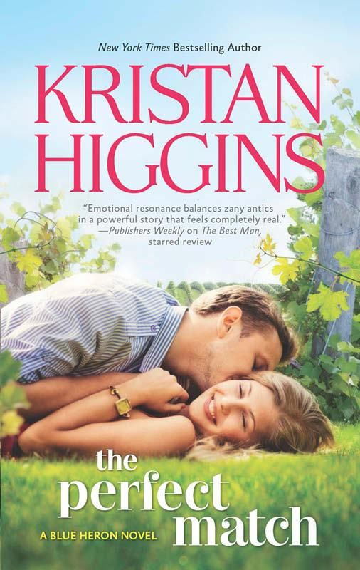 THE PERFECT MATCH by KRISTAN HIGGINS (contemporary romance/comedy)