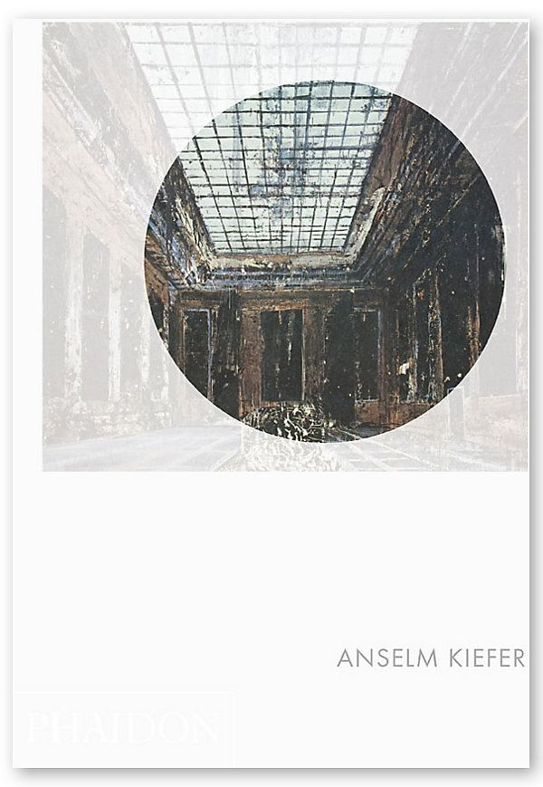 Phaidon Focus: Anselm Kiefer | Just for Him | One Kings Lane
