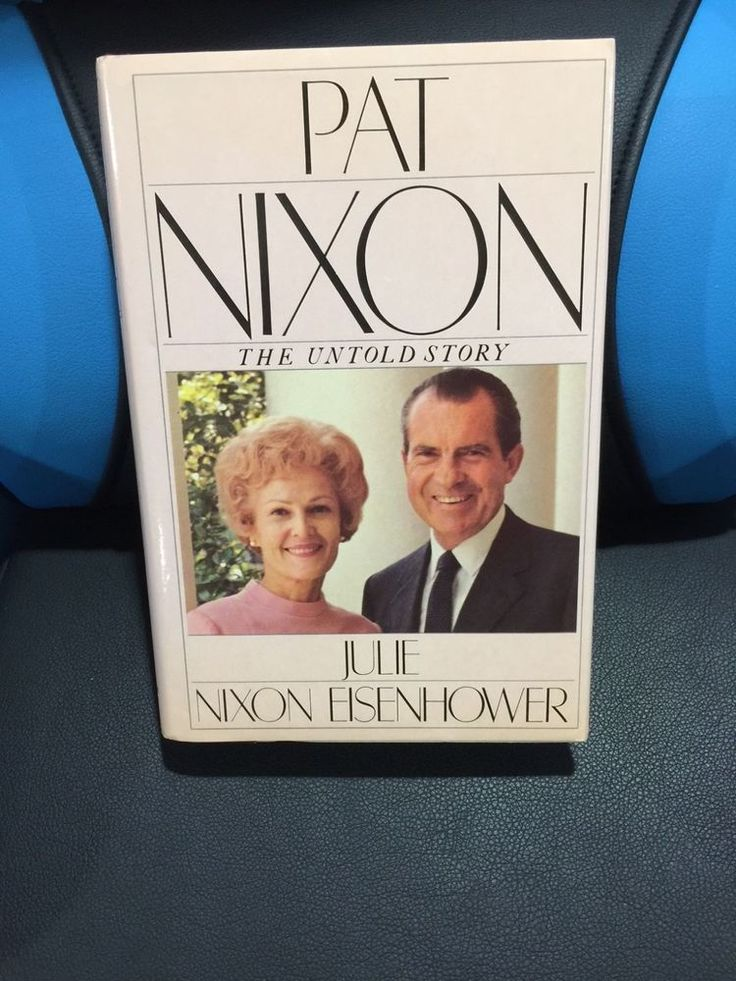 Pat Nixon The Untold Story by Julie Nixon Eisenhower Signed First Edition
