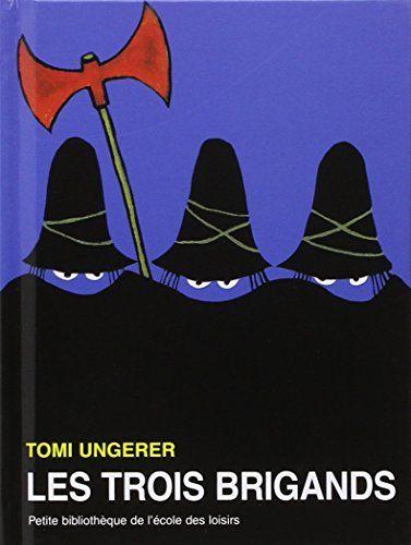 Les Trois Brigands de Tomi Ungerer http://www.amazon.fr/dp/2211062733/ref=cm_sw_r_pi_dp_vCSCwb0ANRVQH