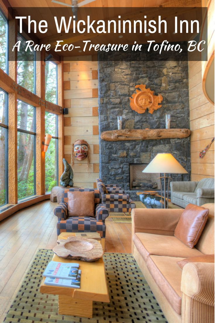 Why you should stay at The Wickaninnish Inn, the award-winning, world-class eco-resort on the rugged shores of Tofino, British Columbia.