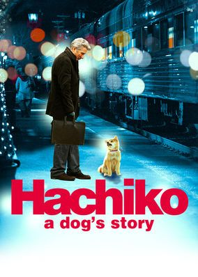 """Check out """"Hachiko: A Dog's Story"""" on Netflix"""