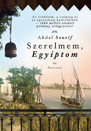 Ahdaf Soueif: Szerelmem, Egyiptom   Ára: 3990 helyett 3000 ft.  Egy nyugati nő és egy keleti férfi szenvedélyes szerelme Egyiptom sivatagjainak izzó homokjában, ősi városainak hófehér palotái között. És egy titokzatos láda, benne egy száz évvel ezelőtti szerelem lassan feltáruló titkai, egy nyugati nő és egy keleti férfi legendás találkozásáról...