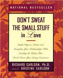 <3: Worth Reading, Don T Sweat, In Love, Books Worth, Richard Carlson, Bestselling Author, Loving Connection, Small Stuff