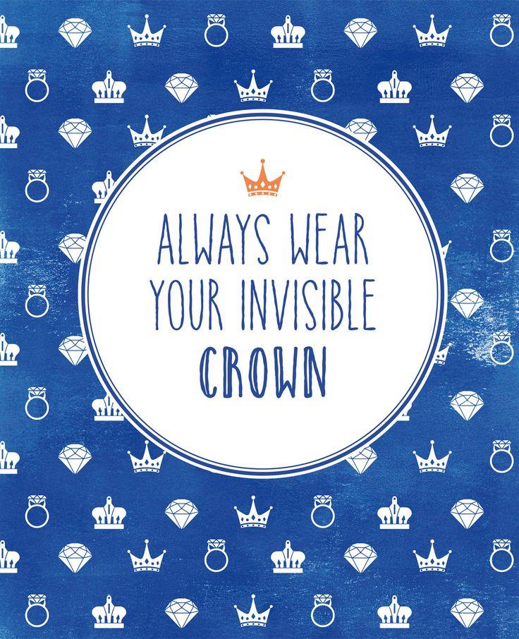 Always wear your invisible crown. Dus niet alleen op Koningsdag, maar altijd. Laat je inspireren door de spreuk van de week. Vind je deze quoteleuk? Klik dan op like en deel 'm met je vrienden. De quote kun je ook