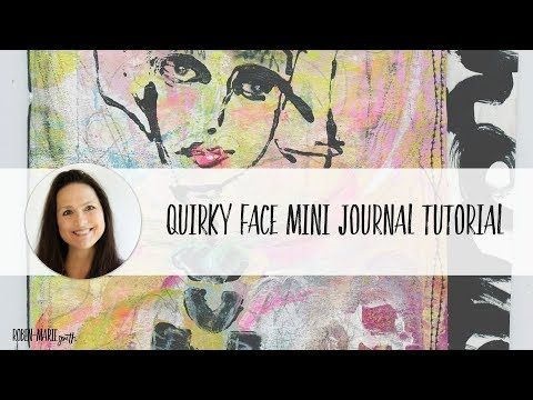 Quirky Face Mini Journal Tutorial, New Stamps, Art Pops™ and a Giveaway — Roben-Marie Smith