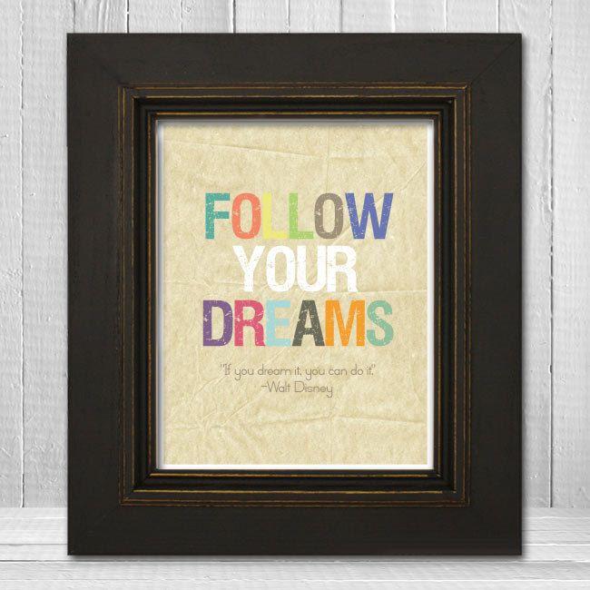 "11x14 Inspirational Nursery Print, ""Follow Your Dreams"" Print, Colorful Nursery Print.Inspiration Kids, 11X14 Inspiration, Kids Prints, Inspiration Nurseries, Dream Quotes, Inspiration Prints, 8X10 Inspiration, Disney Inspiration, Dreams Quotes"