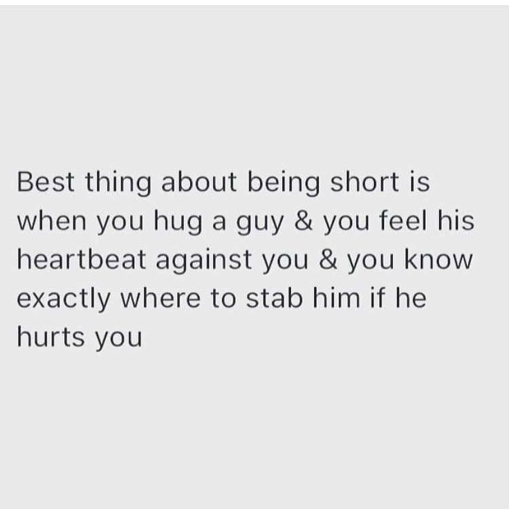 Best thing about being short.