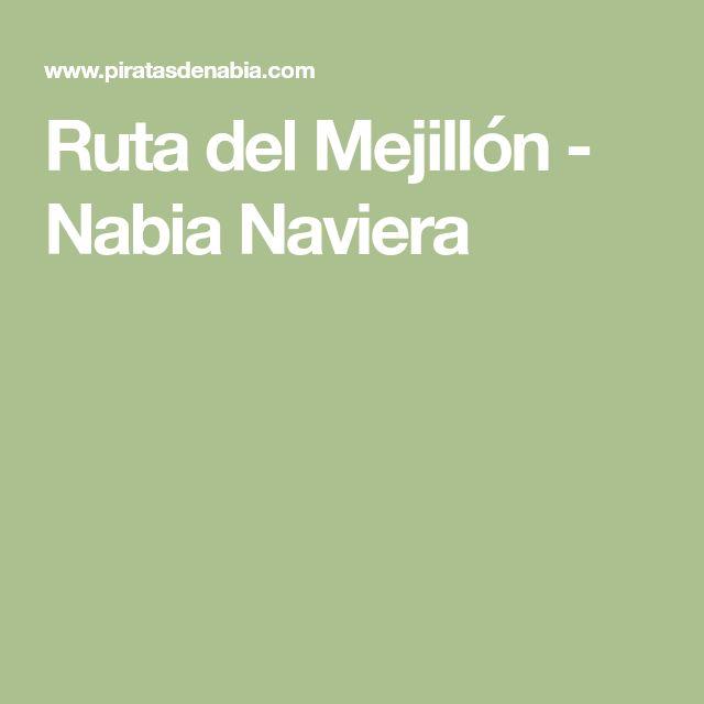 Ruta del Mejillón - Nabia Naviera