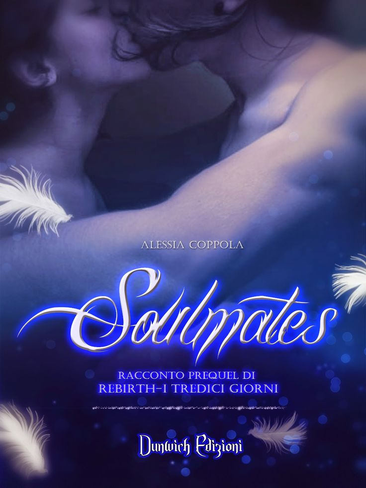 Peccati di Penna: SEGNALAZIONE - Soulmates di Alessia Coppola