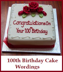Birthday Cake Wordings Ideas What To Write On 100th