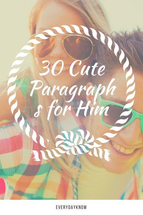 30 Cute Paragraphs for Him