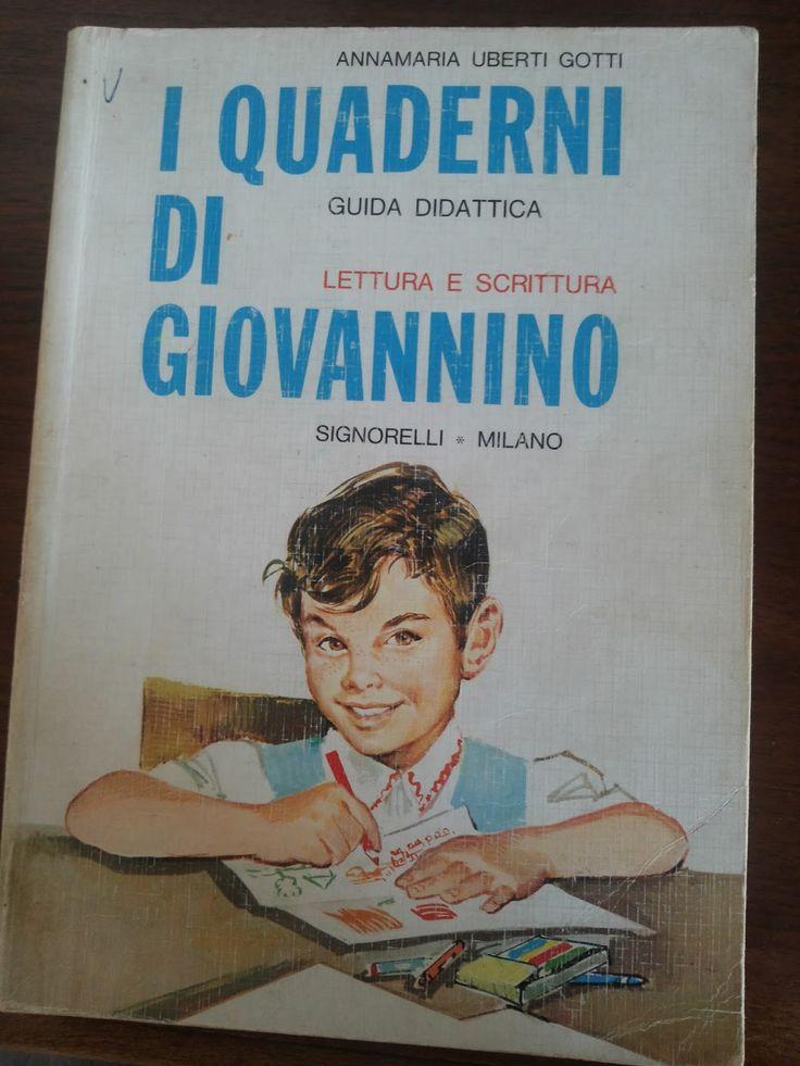 Pedagogia e didattica: I quaderni di Giovannino (lettura e scrittura): guida didattica degli anni '60 per il primo ciclo