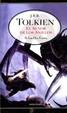 13- EL SEÑOR DE LOS ANILLOS II. Las Dos Torres