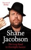 'Shane Jacobson: The Long Road to Overnight Success' #biography #actor #comedian