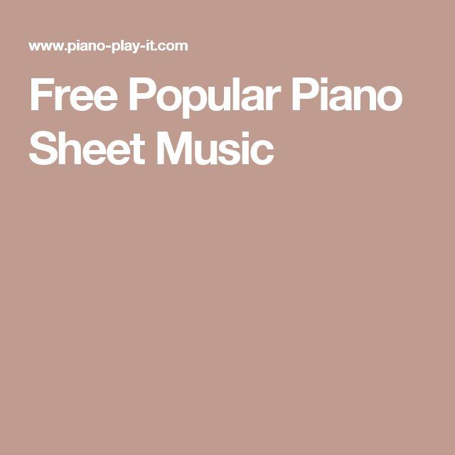 17 Best Ideas About Popular Piano Sheet Music On Pinterest