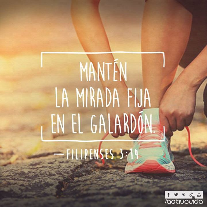 Filipenses 3:14 prosigo a la meta, al premio del supremo ...