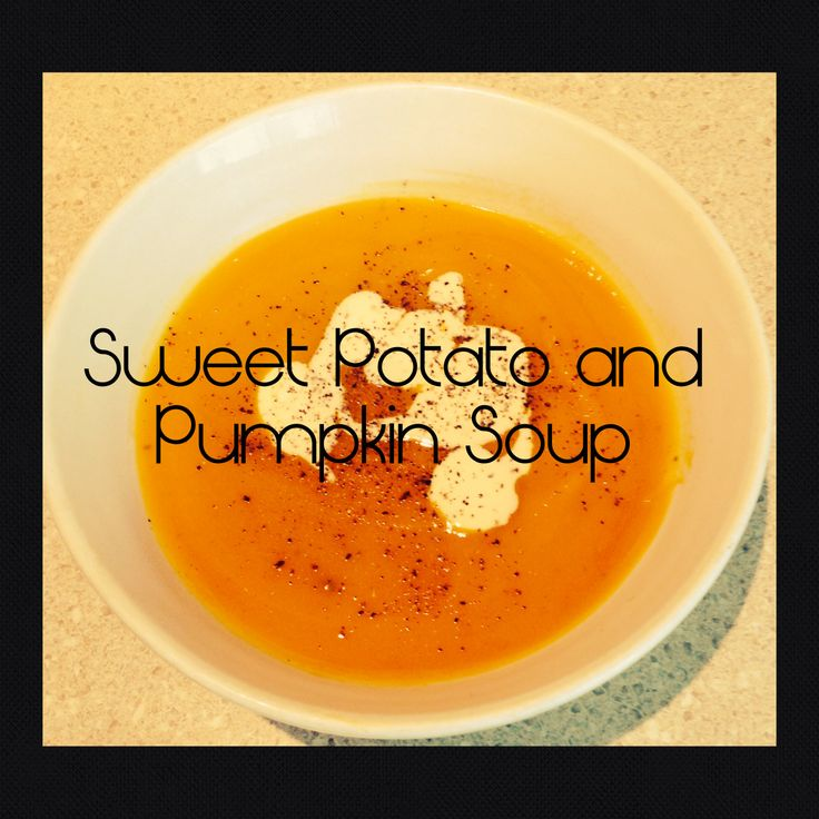 This is a fantastically tasty Sweet Potato and Pumpkin Soup! Check out the recipe on my blog! http://www.themotherhubbardscupboard.com/sweet-potato-and-pumpkin-soup/