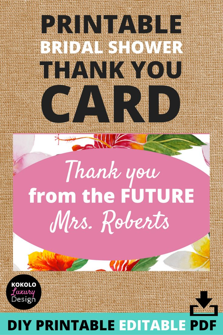 Printable Thank You from the Future Mrs Card - This personalized wedding thank you card is the perfect thank you note for your bridal shower gifts. What a cute idea to help celebrate your engagement, soon to be new last name, and the presents that the ladies showered you with. It's pretty, inexpensive, and easy to download, edit with your last name, and print out!