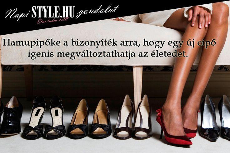 """""""Hamupipőke a bizonyíték arra, hogy egy új cipő igenis megváltoztathatja az életedet."""" www.stylemagazin.hu"""