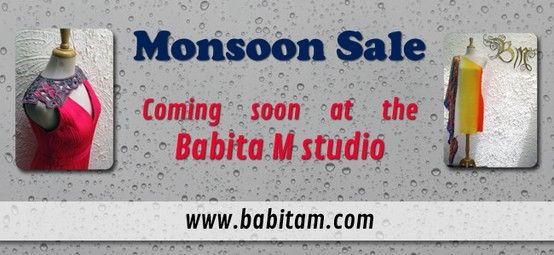 Babita M's #MonsoonSale is just around the corner. Watch this space for more details. www.babitam.com