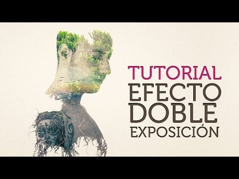 ▶ Efecto Doble Exposición para retratos en Photoshop - YouTube