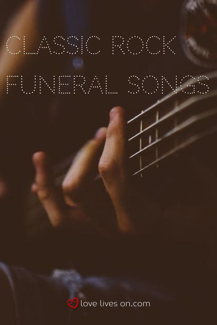 A list of the top classic rock songs that make great choices for funeral music. Read lyrics, listen & download instantly.