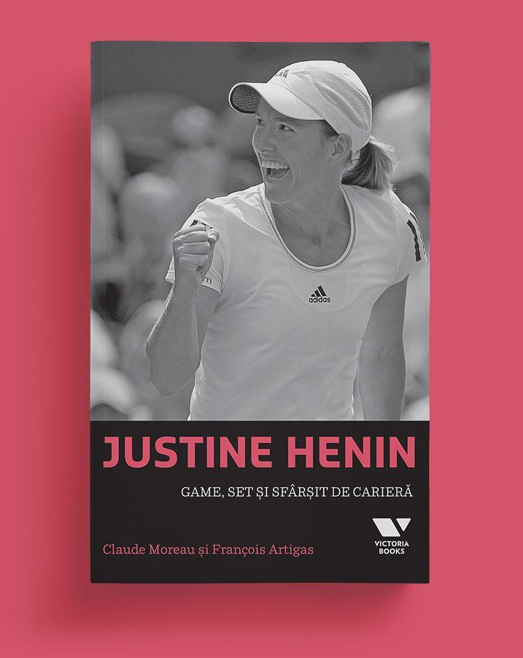 Povestea tenismenei Justine Henin #editurapublica #justinehenin #victoriabooks