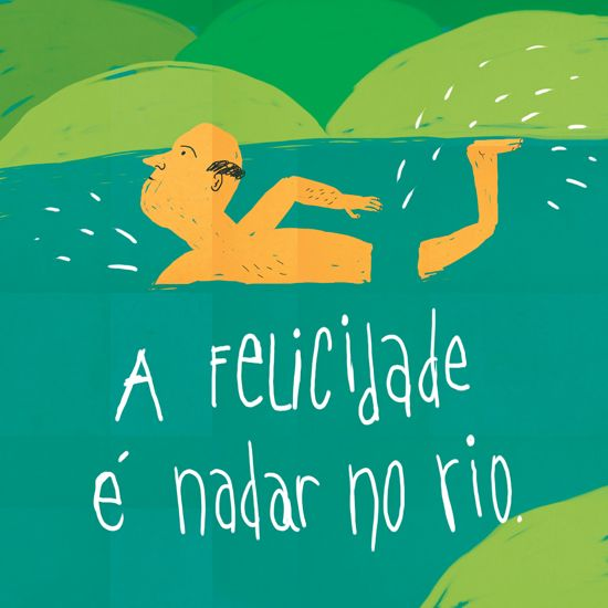 HAPPINESS IS WILD SWIMMING, Illustrated by Afonso Cruz