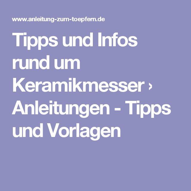 Tipps und Infos rund um Keramikmesser › Anleitungen - Tipps und Vorlagen