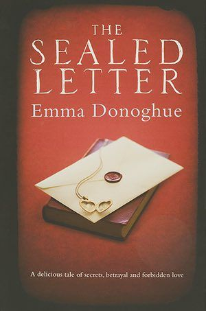 Orange prize 2012: The Sealed Letter by Emma Donoghue