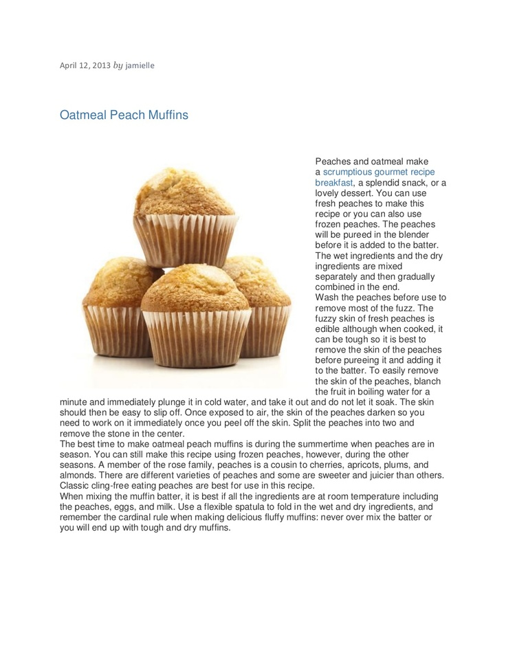 oatmeal-peach-muffins by Lucette Delacroix via Slideshare