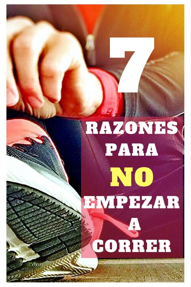 Siete razones para no empezar a correr
