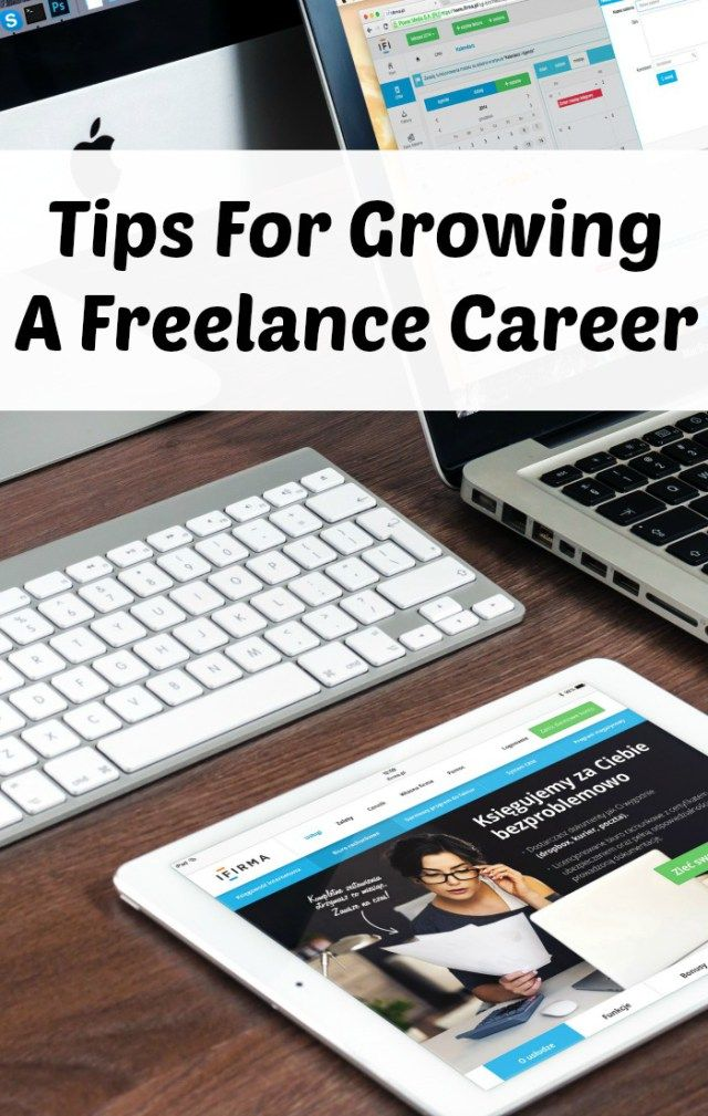 Tips For Growing A Freelance Career