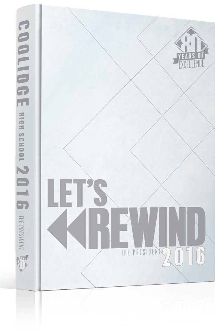 "Yearbook Cover - Coolidge High School - ""Let's Rewind"" Theme - Rewind, Look Back, Arrows, Triangles, Angles, Angle Lines, Media, Fast Forward, Pause, Stop, Play, Rewind Yearbook Theme, Yearbook Ideas, Yearbook Idea, Yearbook Cover Idea, Book Cover Idea, Yearbook Theme, Yearbook Theme Ideas"
