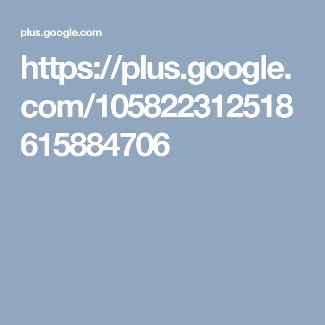https://plus.google.com/105822312518615884706