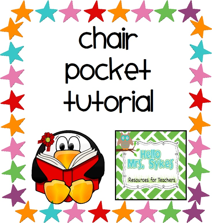 Hello Mrs Sykes - Resources for Teachers: Chair Pocket Tutorial - Easy Peasy Lemon Squeezy