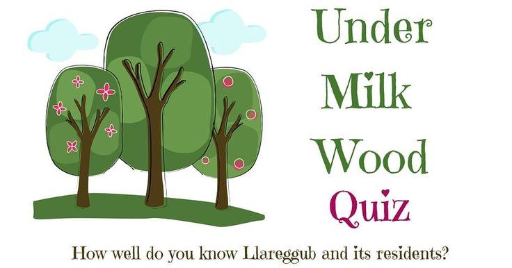 #UnderMilkWood #quiz