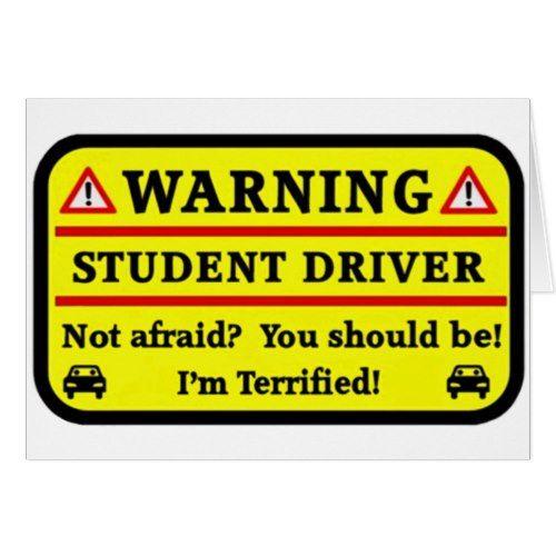 Warning Student Driver Card
