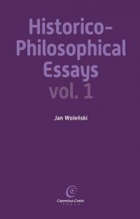 Historico-Philosophical Essays vol. I