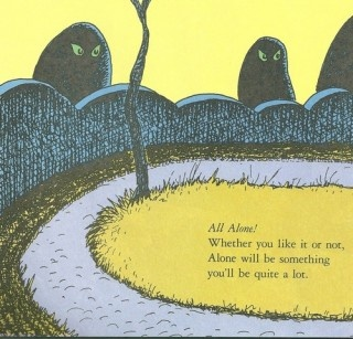 all aloneMake A Book, Life, True Words, Places, Living, Dr. Seuss, Drsuess, Inspiration Quotes, Dr. Suess