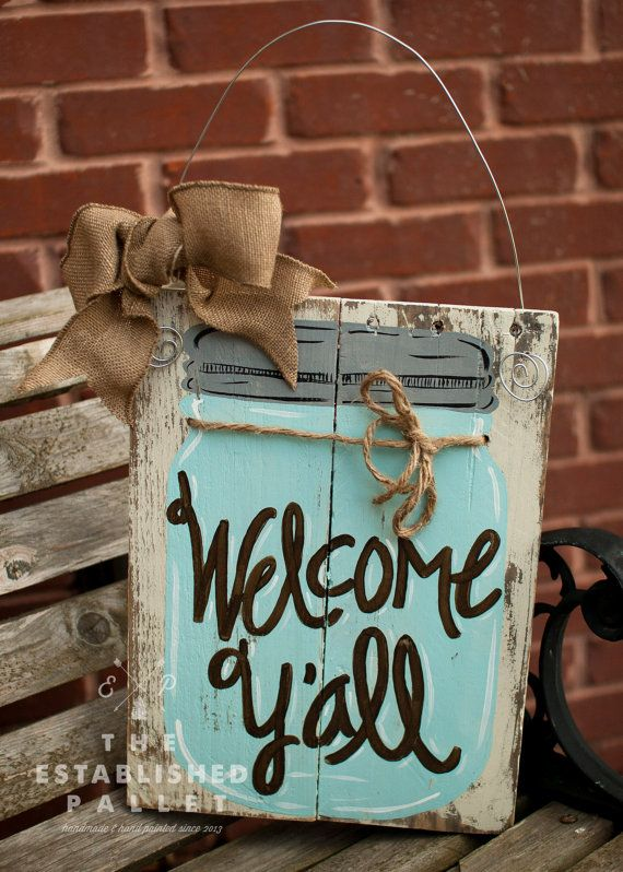 Welcome Ya'll Mason Jar sign by TheEstablishedPallet on Etsy
