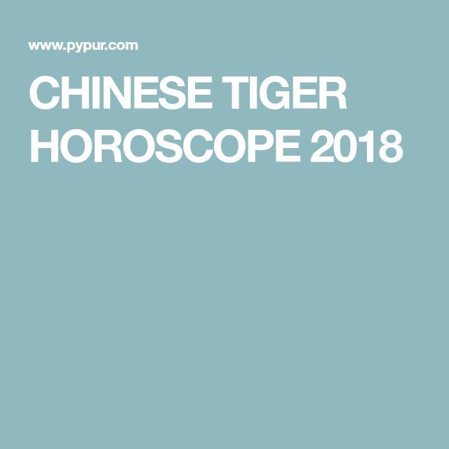 CHINESE TIGER HOROSCOPE 2018