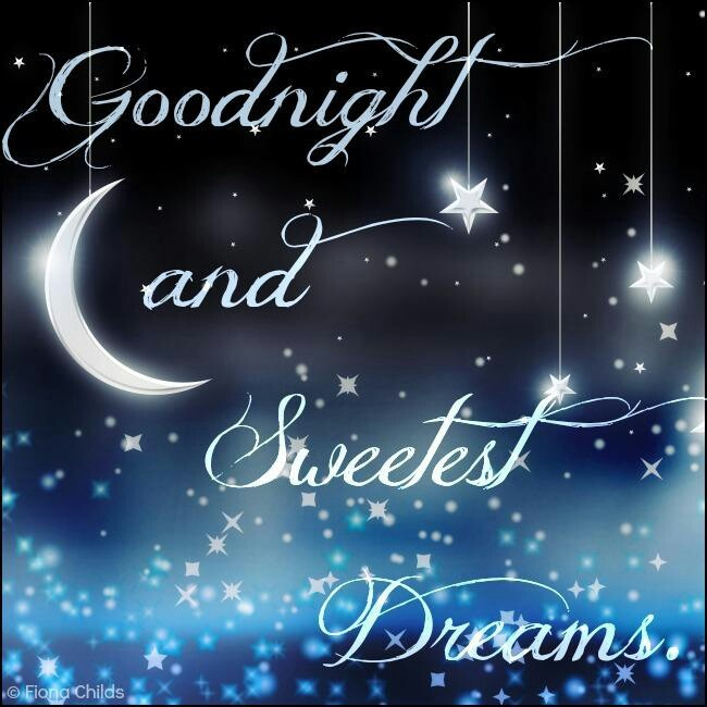 Goodnight and Sweetest Dreams