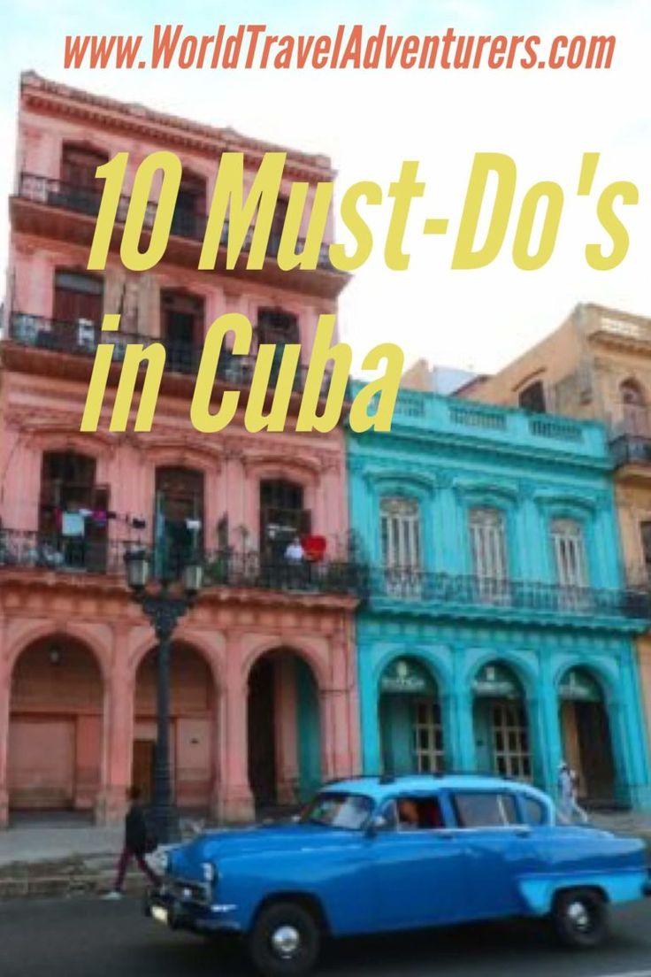 Must'do's in Cuba travel tips Havana Varadero tourism world travel adventurers kid-friendly vacation