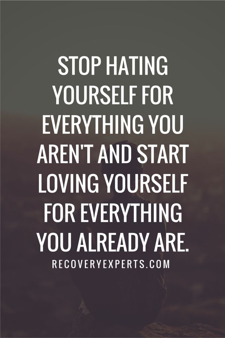 Inspirational Quotes: Stop hating yourself for everything you aren't and start loving yourself for everything you already are. Follow: https://www.pinterest.com/recoveryexpert