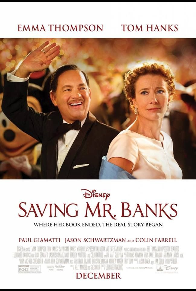 "Saving Mr Banks! I can't say enough good things about this movie! The cast is amazing, as is the supporting cast, especially Paul Giamatti. Every person has a ""story""; if only us humans could get past our self-absorption and judgements to realize that what is on the outside isn't always the whole reality. TLC"